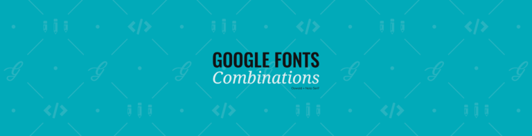 21 Google Fonts Combinations For Websites