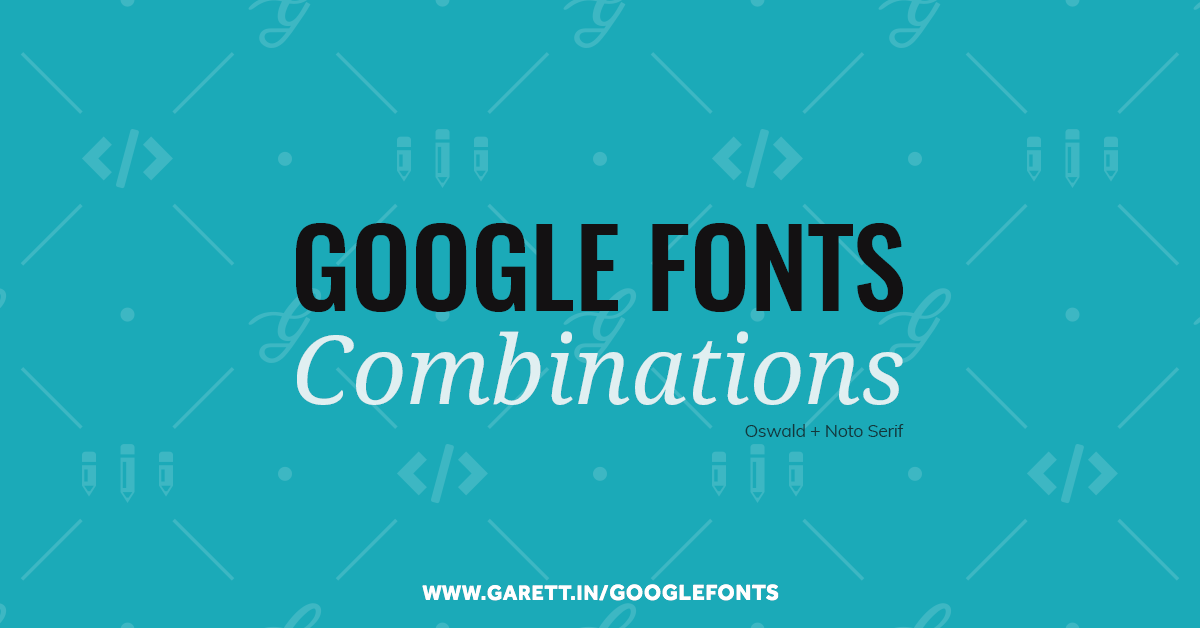 21 Google Fonts Combinations For Websites & Brands | Garett® Creative